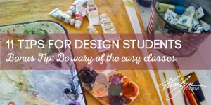11 Tips for Design Students