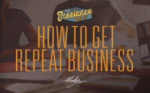 How To Get Repeat Business
