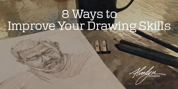 8 tips for improving your drawing skills