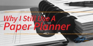 Technologically Incorrect: Why I Still Use a Paper Planner