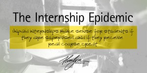 The Internship Epidemic