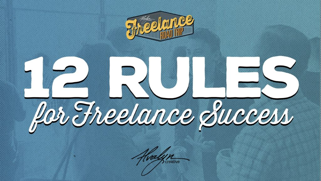 12 Rules for Freelance Success