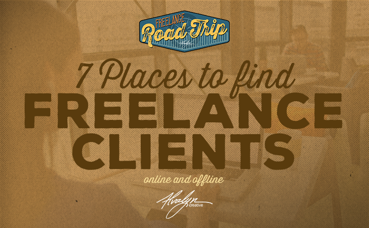 7 Places to Find Freelance Clients Online and Offline