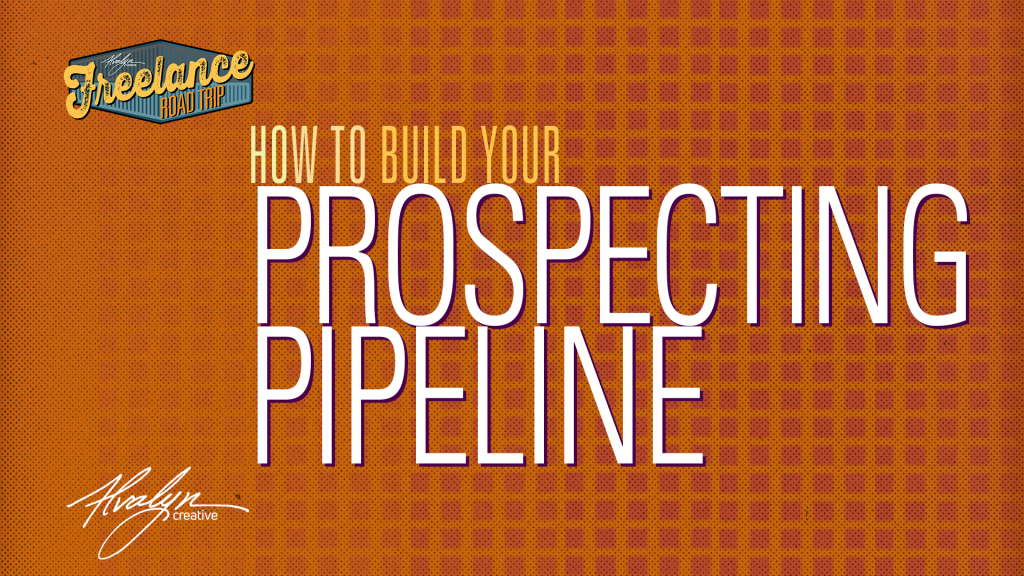 How To Build Your Prospecting Pipeline by Alvalyn Lundgren title image