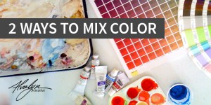2 Ways To Mix Color