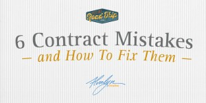 6 Freelance Contract Mistakes and How To Fix Them