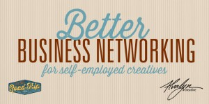 Tactics for Better Business Networking