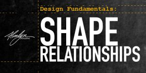 Design Fundamentals: Understanding Shape Relationships
