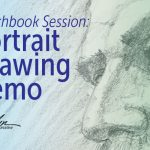 Sketchbook Session Portrait Drawing Demonstration by Alvalyn Lundgren