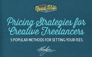 Pricing Strategies for Creative Freelancers