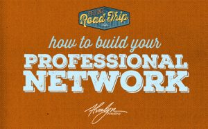 build your professional network