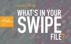 Read more about the article What's In Your Swipe File?