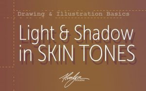 Light and Shadow in Skin Tones