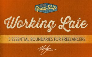 Working Late: 5 Essential Boundaries for Freelancers
