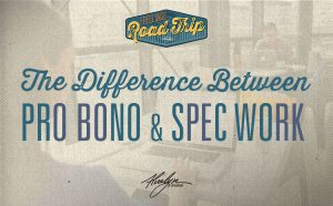 What's the difference between pro bono and spec work? by Alvalyn Lundgren