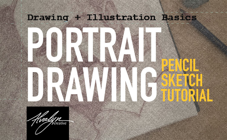 Drawing Basics: Portrait Drawing Tutorial