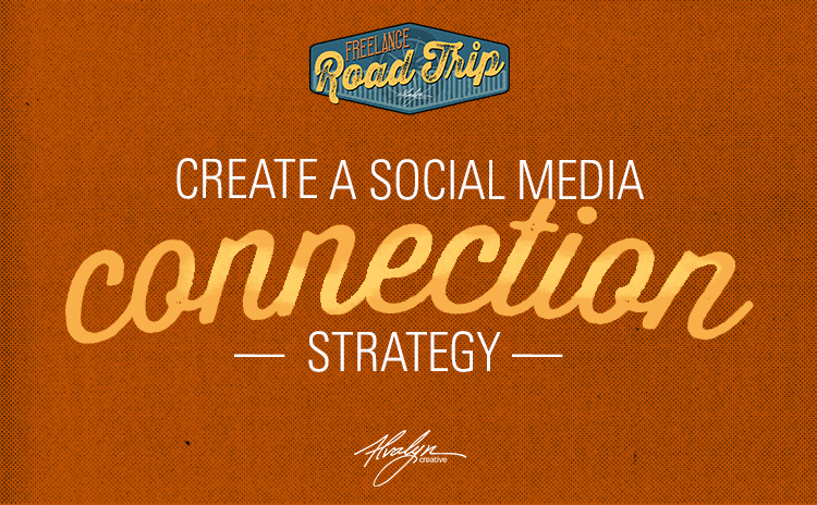 Create A Social Media Connection Strategy