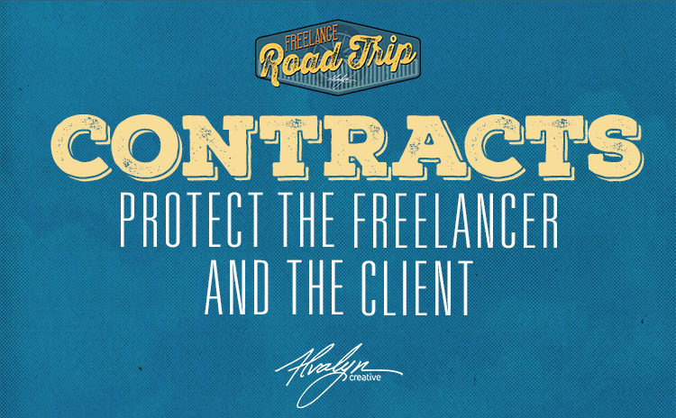 Contracts protect the freelancer and the client by Alvalyn Lundgren