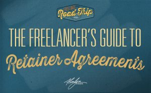 A Freelancer's Guide To Retainer Agreements