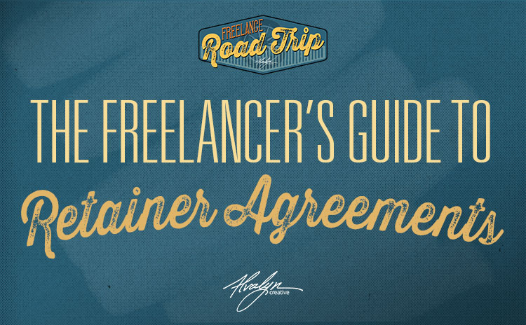 A FreelancerS Guide To Retainer Agreements  Alvalyn Creative