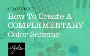 How To Create A Complementary Color Scheme