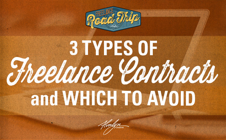 3 Types of Freelance Contracts and Which Ones to Avoid