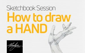 How to draw a hand A sketchbook session with Alvalyn Lundgren