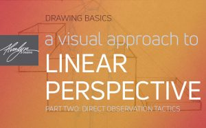 Drawing Basics: How To Find Angles and Proportions In Linear Perspective