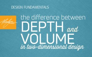 the difference between depth and volume in two-dimensional design by Alvalyn Lundgren