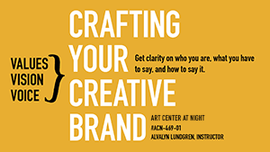 Crafting Your Creative Brand with Alvalyn Lundgren at Art Center College of Design