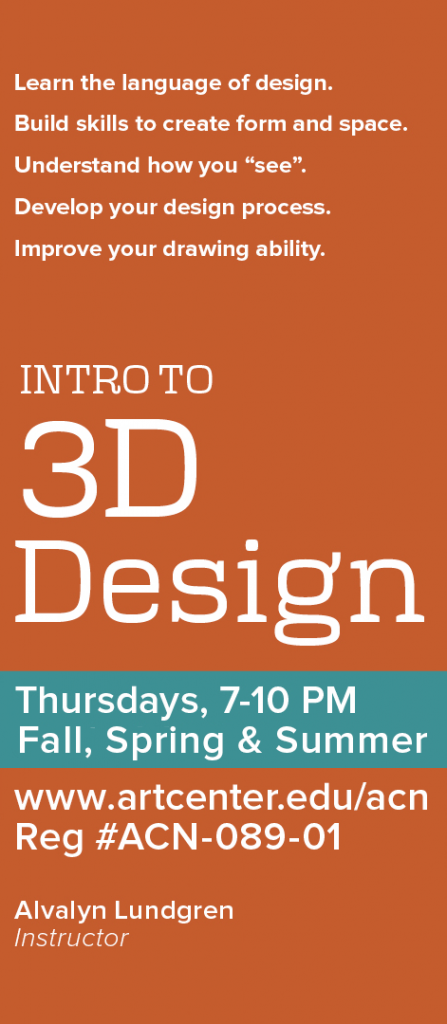Intro to 3D design with Alvalyn Lundgren at Art Center College of Design