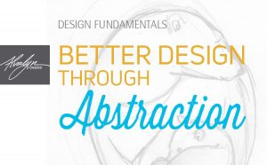 better design through abstraction by Alvalyn Lundgren