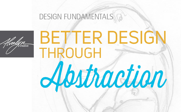 You are currently viewing Create Better Design Through Abstraction