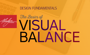 The Basics of Visual Balance by Alvalyn Lundgren