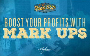 Boost Your Profits With Mark Ups