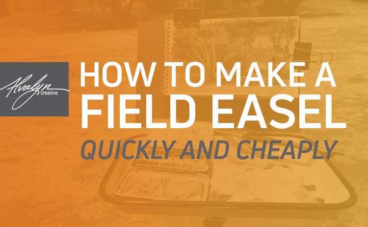 How To Make A Field Easel Quickly and Cheaply