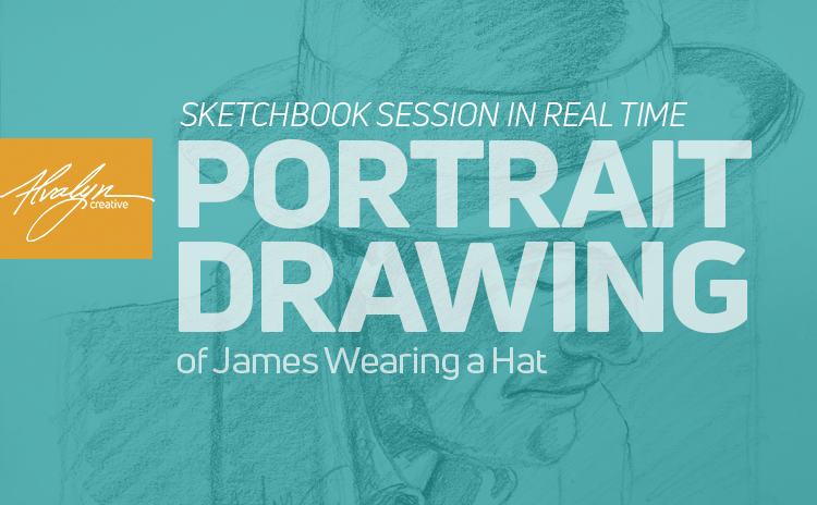 Portrait Drawing Tutorial: JT With Hat