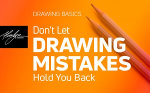 Don't Let Drawing Mistakes Hold You Back by Alvalyn Lundgren