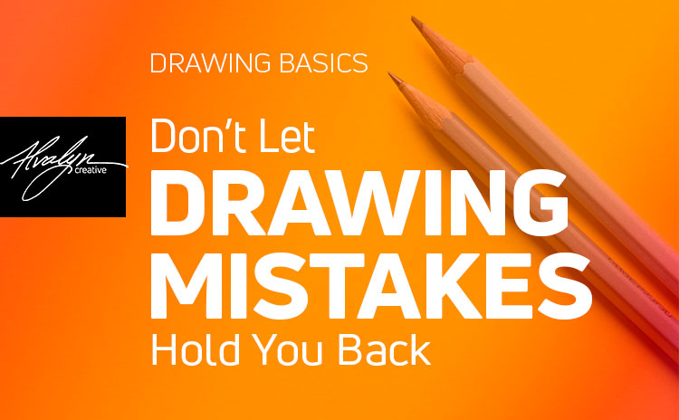 Don't Let Drawing Mistakes Hold You Back